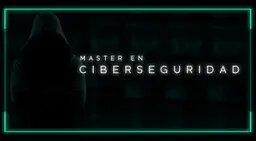 Ciberhacking school - Master en Ciberseguridad